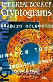 Cover of: The great book of cryptograms | Louise B. Moll