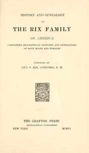 Cover of: History and genealogy of the Rix family of America