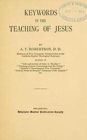 Cover of: Keywords in the teaching of Jesus