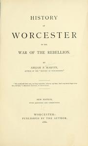 Cover of: History of Worcester in the war of the rebellion. | Abijah P. Marvin