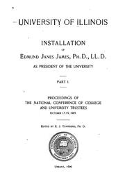 Cover of: Installation of Edmund Janes James, PH.D., LL.D., as president of the university