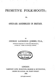 Cover of: Primitive folk-moots: or, Open-air assemblies in Britain.