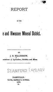 Cover of: Report on the Ocoee and Hiwassee mineral district | J. B. Killebrew