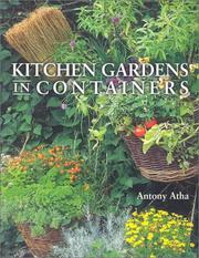 Cover of: Kitchen Gardens in Containers | Anthony Atha