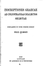 Cover of: Inscriptiones Graecae ad inlustrandas dialectos selectae