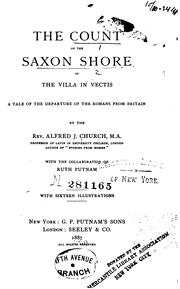 Cover of: The count of the Saxon shore: or, The villa in Vectis.  A tale of the departure of the Romans from Britain