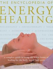 Cover of: The Encyclopedia Of Energy Healing