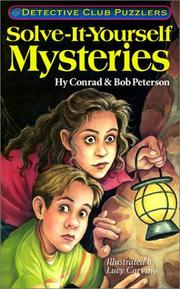 Cover of: Solve-it-yourself mysteries | Hy Conrad