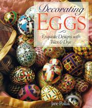 Cover of: Decorating Eggs | Jane Pollak