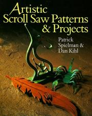 Cover of: Artistic scroll saw patterns & projects | Patrick E. Spielman