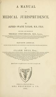 A manual of medical jurisprudence by Alfred Swaine Taylor