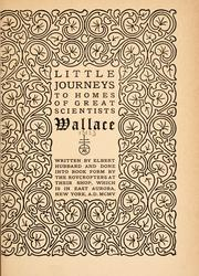 Cover of: Little journeys to homes of great scientists ... | Elbert Hubbard