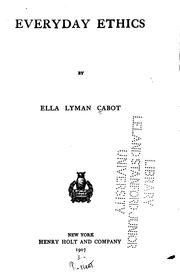 Cover of: Everyday ethics | Cabot, Ella Lyman.
