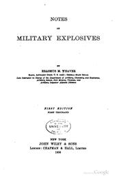 Cover of: Notes on military explosives | Erasmus Morgan Weaver