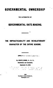 Cover of: Governmental ownership the alternative of governmental rate-making