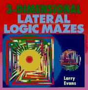 Cover of: 3-dimensional lateral logic mazes