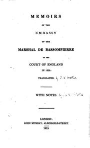 Cover of: Memoirs of the embassy of the Marshal de Bassompierre to the court of England in 1626