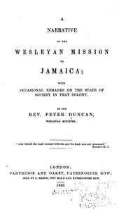 Cover of: narrative of the Wesleyan mission to Jamaica | Duncan, Peter