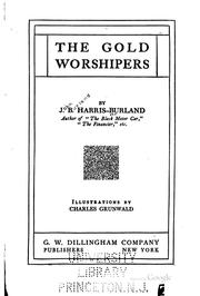 Cover of: The gold worshipers