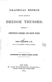Cover of: Graphical method for the analysis of bridge trusses | Charles E. Greene