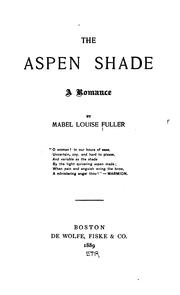 Cover of: aspen shade | Mabel Louise Fuller
