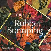 Cover of: The Art Of Rubber Stamping
