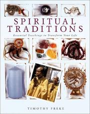 Cover of: Spiritual Traditions: Essential Teachings to Transform Your Life