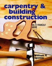 Cover of: Carpentry & building construction | William Perkins Spence