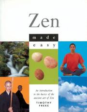 Cover of: Zen Made Easy: An Introduction to the Basics of the Ancient Art of Zen