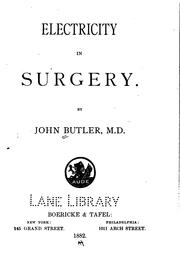 Cover of: Electricity in surgery. | Butler, John physician.