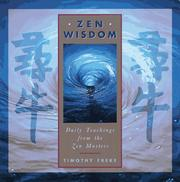 Cover of: Zen wisdom: daily teachings from the Zen masters