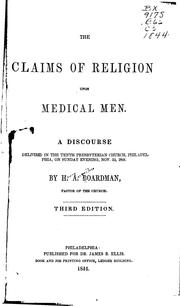 Cover of: The claims of religion upon medical men