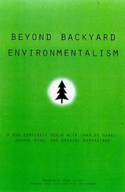 Cover of: Beyond backyard environmentalism | foreword by Hunter Lovins and Amory Lovins ; edited by Joshua Cohen and Joel Rogers for Boston Review.