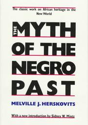 Cover of: The myth of the Negro past | Melville J. Herskovits