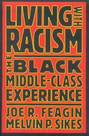 Cover of: Living with racism: the black middle-class experience