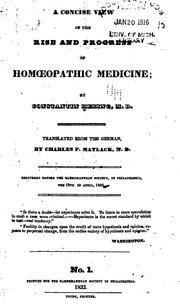 Cover of: A concise view of the rise and progress of homœopathic medicine | Constantine Hering
