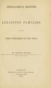 Cover of: Genealogical register of Lexington families | Hudson, Charles