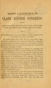 Cover of: Miss Carroll's claim before Congress