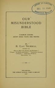 Cover of: Our misunderstood Bible