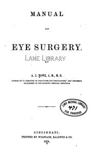 Cover of: Manual of eye surgery | Andrew Jackson Howe