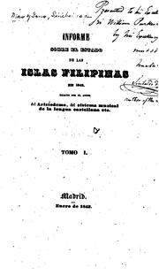 Cover of: Informe sobre el estado de las islas Filipinas en 1842 by Sinibaldo de Mas