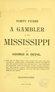 Cover of: Forty years a gambler on the Mississippi | George H. Devol