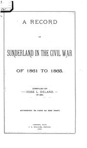 Cover of: A Record of Sunderland in the Civil War of 1861-1865 |