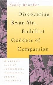 Cover of: Discovering Kwan Yin, Buddhist goddess of compassion