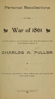 Cover of: Personal recollections of the war of 1861 | Charles Augustus Fuller