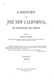 Cover of: history of the new California | Leigh H. Irvine
