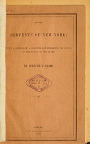 Cover of: On the serpents of New-York: with a notice of a species not hitherto included in the fauna of the state