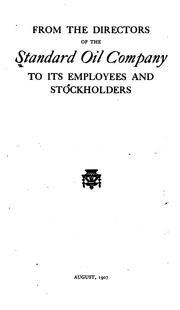Cover of: From the directors of the Standard Oil Company to its employees and stockholders. | Standard Oil Company.