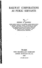 Cover of: Railway corporations as public servants | Henry S. Haines