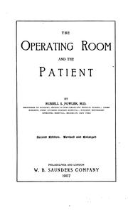 Cover of: operating room and the patient | Russell Story Fowler